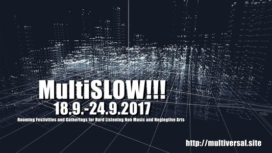MutliSlow !!! (18. - 24. september 2017)
