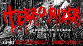 Terrorizer, Extreme Smoke 57 in Dickless Tracy; Mostovna, 16. junij 2016