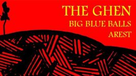 The Ghen, Big Blue Balls, Arest