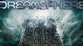 Dreamsphere: The Darkest Experience