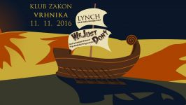 We Just Don't, Lynch, Klub Zakon, 11. november 2016
