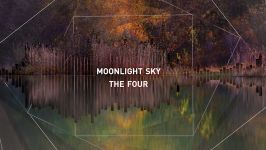 Moonlight Sky: The Four