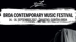 Brda Contemporary Music Festival 2017