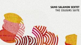 Samo Šalamon Sextet: The Colours Suite