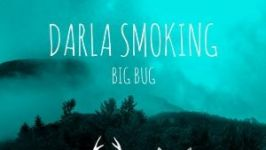 Darla Smoking - Big Dub