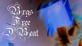 Brgs: Free D Beat