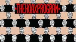 The Hoax Program: Comfort Cage