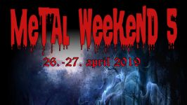 Metal Weekend #5