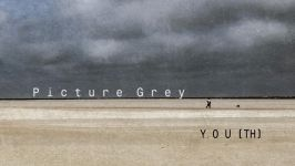 Picture Grey: Yout(h)