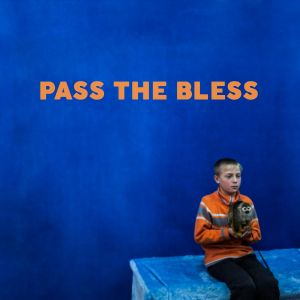 Pass The Bless